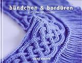 bündchen & bordüren (3841060269) by Nicky Epstein