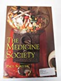 img - for The Medicine Society book / textbook / text book