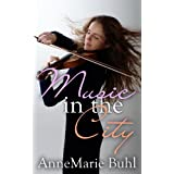 Music in the City ~ AnneMarie Buhl
