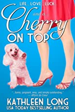 Cherry On Top (Zebra Contemporary Romance)