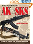 The Gun Digest Book of the AK & SKS:...