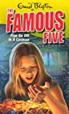 Enid Blyton Famous Five: 5: Five Go Off In A Caravan