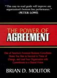 img - for The Power of Agreement by Brian D. Molitor (1999-09-03) book / textbook / text book