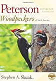 Peterson Reference Guide to Woodpeckers of North America (Peterson Reference Guides)