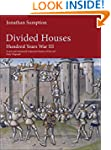Hundred Years War Vol 3: Divided Hous...