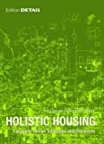 img - for Holistic Housing: Concepts, Design Strategies and Processes book / textbook / text book