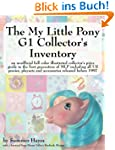 The My Little Pony G1 Collector's Inv...
