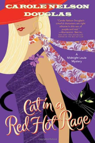Cat in a Red Hot Rage (Midnight Louie Mysteries)