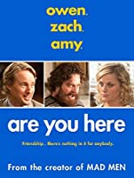 Are You Here (Watch Now While It's in Theaters) [HD]