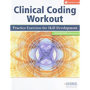 Clinical Coding Workout: Practice.