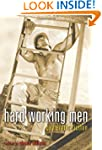 Hard Working Men: Gay Erotic Fiction