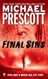 Final Sins (0451412303) by Prescott, Michael
