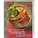 """T�rkisch vegetarischvon """"Derya Semra Uzun-�nder"""""""