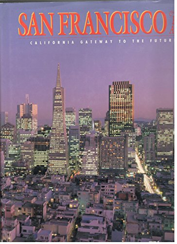 Image for San Francisco and the Bay Area: California Gateway to the Future