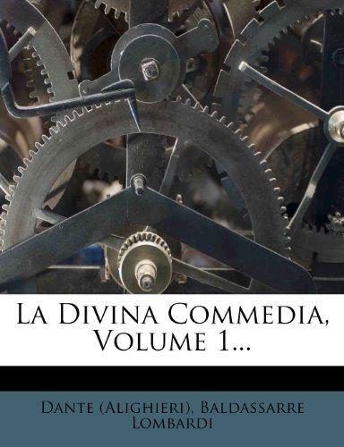 La Divina Commedia, Volume 1...