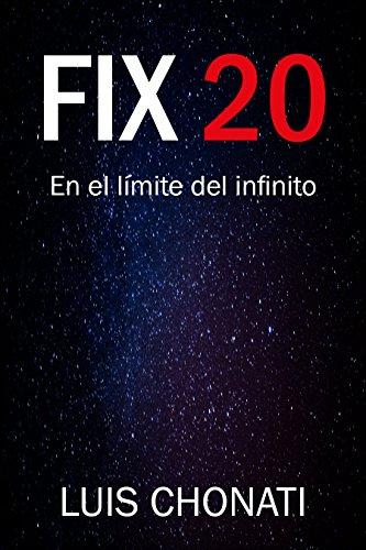 FIX 20: En el límite del infinito (Ciencia ficción)