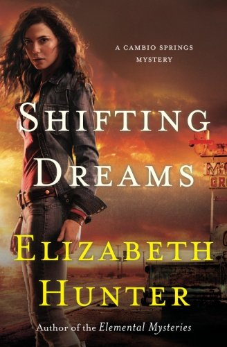 Shifting Dreams: A Cambio Springs Mystery: Volume 1