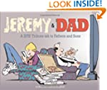 Jeremy and Dad: A Zits Tribute-ish to...