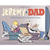 Jeremy and Dad: A Zits Tribute-ish to Fathers and Sonsby Jim Borgman