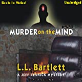Murder on the Mind: Jeff Reznick Mystery, Book 1 (Unabridged)by L. L. Bartlett