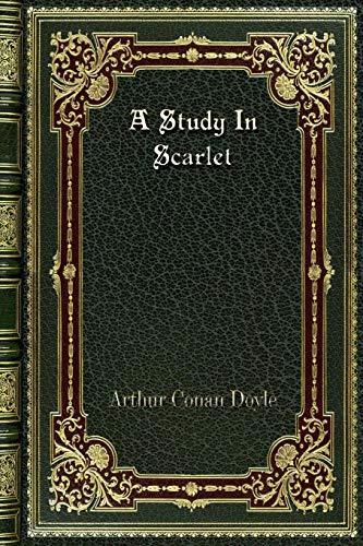 A Study In Scarlet [Doyle, Arthur Conan] (Tapa Blanda)