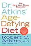 Dr. Atkins' Age-Defying Diet (0312316070) by Atkins, Robert C.