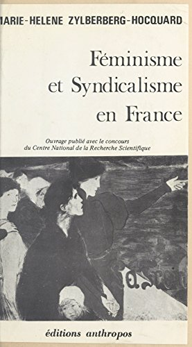 Féminisme et syndicalisme en France