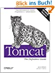 Tomcat: The Definitive Guide: The Def...