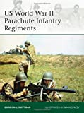 US World War II Parachute Infantry Regiments (Elite)