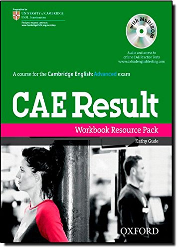 CAE Result:: Certificate in Advanced English Result: Workbook Resource Pack (Cambridge Advanced English (Cae) Result)