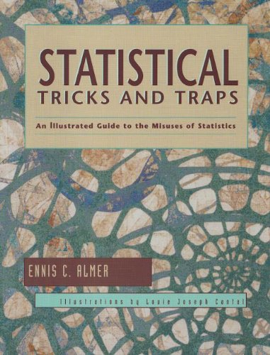 Statistical Tricks and Traps: An Illustrated Guide to the