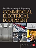 img - for Troubleshooting and Repairing Commercial Electrical Equipment book / textbook / text book