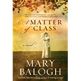 A Matter of Classby Mary Balogh
