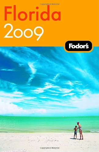 Fodor's Florida 2009 (Travel Guide)