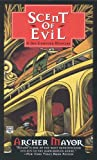 Scent of Evil (Joe Gunther Mysteries) (0446403350) by Mayor, Archer