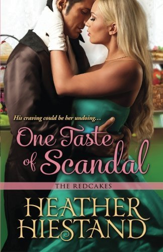 One Taste of Scandal by Hiestand, Heather (2013) Paperback
