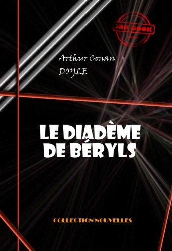 Couverture du livre Le diadème de béryls (avec illustrations)