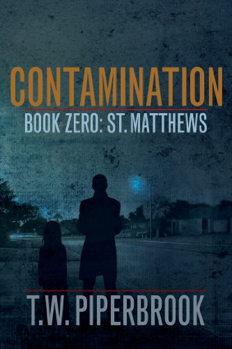 Free Kindle Book : Contamination Book Zero (Contamination Post-Apocalyptic Zombie Series)