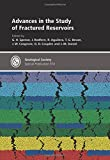 img - for Advances in the Study of Fractured Reservoirs (Geological Society of London Special Publications) book / textbook / text book