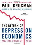 Return Of Depression Economics And The Crisis Of 2008, The