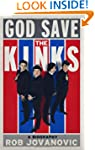 God Save The Kinks: A Biography