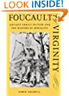 Foucault's Virginity: Ancient Erotic Fiction and the History of Sexuality (Stanford Memorial Lectures)