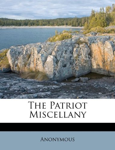 The Patriot Miscellany
