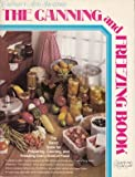 Culinary Arts Institute: The Canning and Freezing Book (Adventures in Cooking Series) (0832605476) by Dee Munson