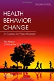 img - for Health Behavior Change, 2e book / textbook / text book