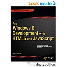 Pro Windows 8 Development with HTML5 and JavaScript (Expert's Voice in Microsoft)