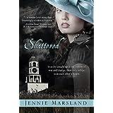 Shattered ~ Jennie Marsland
