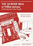 Murder Trial of Wilbur Jackson (Criminal Justice Series) (0314853154) by Phillip B. Heymann