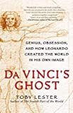 img - for Da Vinci's Ghost( Genius Obsession and How Leonardo Created the World in His Own Image)[DA VINCIS GHOST][Paperback] book / textbook / text book
