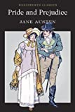 Image of Pride & Prejudice (Wordsworth Classics) (Wadsworth Collection)